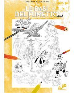 Le BASI del FUMETTO Vol.I